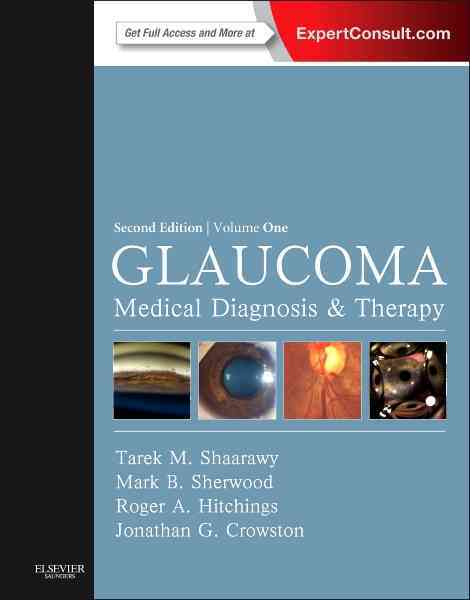 Glaucoma By Shaarawy, Tarek M./ Sherwood, Mark B./ Hitchings, Roger A./ Crowston, Jonathan G.