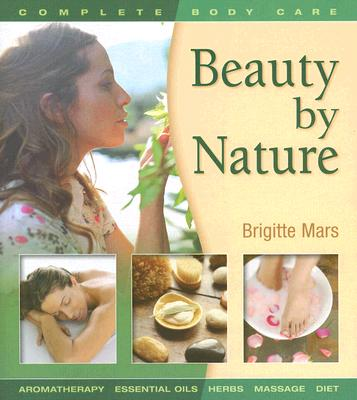 Beauty by Nature By Mars, Brigitte